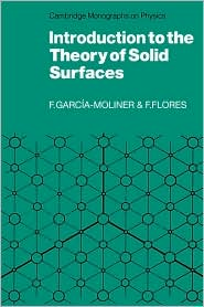 Introduction to the Theory of Solid Surfaces - Federico Garcia-Moliner, Fernando Flores