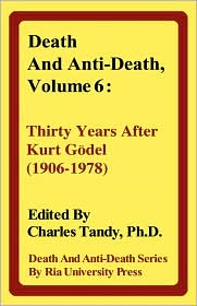 Death And Anti-Death, Volume 6 - Charles Tandy (Editor)