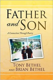 Father And Son - Tony Bethel And Brian Bethel