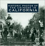 Historic Photos of the Chinese in California - Hannah Clayborn