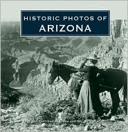 Historic Photos of Arizona - Dick Buscher