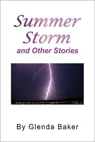Summer Storm And Other Stories - Glenda Baker