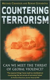 Countering Terrorism: Can We Meet the Threat of Global Violence? - Michael Chandler, Rohan Gunaratna