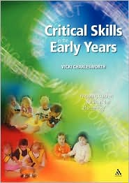 Critical Skills In The Early Years Book And Online Resources - Vicki Charlesworth