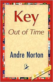 Key Out of Time (Time Traders Series #4) - Andre Norton
