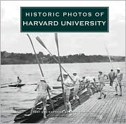 Historic Photos of Harvard University - Dana Bonstrom