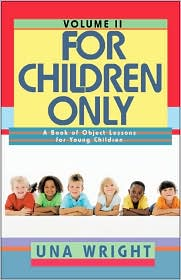 For Children Only, Volume Ii - Una Wright