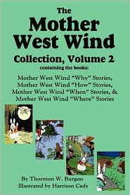 The Mother West Wind Collection, Volume 2 - Thornton W Burgess