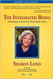 The Integrated Being - Sharon Lund