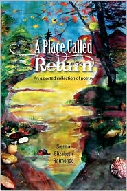 A Place Called Return - Sienna Elizabeth Raimonde
