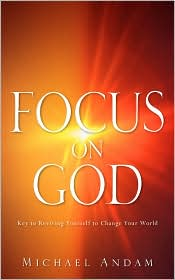 Focus on God - Michael Andam