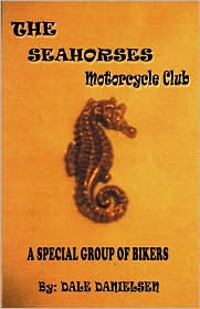 The Seahorses - The Motorcycle Club - Dale Danielsen