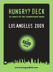 Hungry Deck Los Angeles 2009 - Hungry City Guides