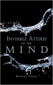 Invisible Attires Of The Mind - Kinnary Jangla
