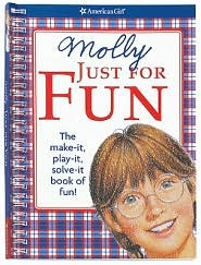 Molly Just For Fun: The Make it, Play it, Solve it Book of Fun - Teri Witkowski