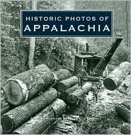 Historic Photos of Appalachia - Kevin O'Donnell