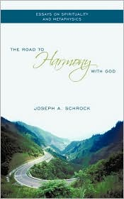 The Road To Harmony With God - Joseph A. Schrock