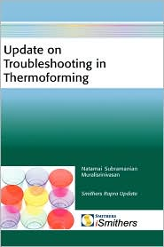 Update On Troubleshooting In Thermoforming - Murali Srinivasan Natamai Subramanian