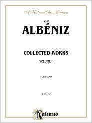 Collected Works, Vol 1 - Isaac Albiniz