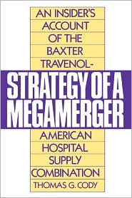 Strategy Of A Megamerger - Thomas G. Cody