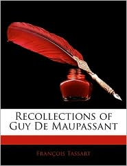 Recollections of Guy de Maupassant