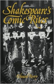 Shakespeare's Comic Rites - Edward Berry, Berry Edward