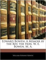 Edward Bowen - William Edward Bowen