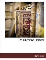 The American Claimant - Mark Twain