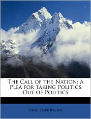 The Call Of The Nation - David Starr Jordan