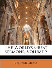 The World's Great Sermons, Volume 7