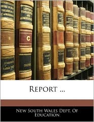 Report ... - New South Wales Dept. Of Education