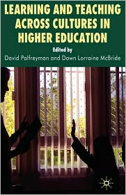 Learning And Teaching Across Cultures In Higher Education - David Palfreyman (Editor), Dawn McBride (Editor)