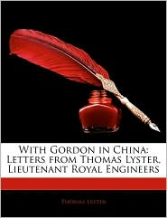With Gordon In China - Thomas Lyster
