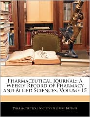 Pharmaceutical Journal; - Pharmaceutical Society Of Great Britain