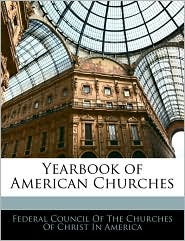 Yearbook Of American Churches - Federal Council Of The Churches Of Chris