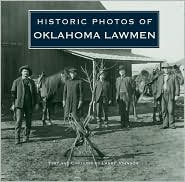 Historic Photos of Oklahoma Lawmen - Larry Johnson