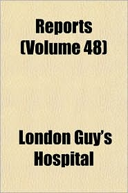 Reports - London Guy'S Hospital