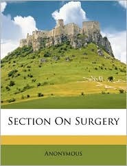 Section on Surgery - Anonymous