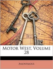 Motor West, Volume 28 - Anonymous