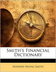 Smith's Financial Dictionary