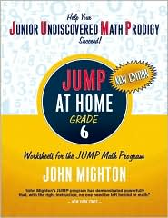 JUMP at Home, Grade 6: Worksheets for the JUMP Math Program