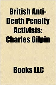 British Anti-Death Penalty Activists: Charles Gilpin