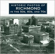 Historic Photos of Richmond in the 50s, 60s, and 70s - Emily Salmon, John Salmon