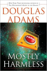 Mostly Harmless (Hitchhiker's Guide Series #5) - Douglas Adams