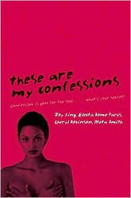 These are My Confessions - Joy King, Electa Rome Parks, Cheryl Robinson, Meta Smith