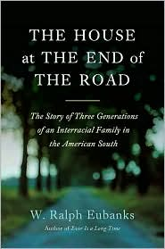 The House at the End of the Road - W. Ralph Eubanks