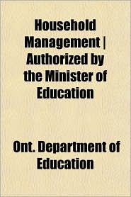 Household Management - Authorized by the Minister of Education - Ont Department of Education