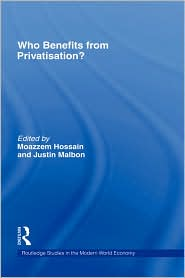 Who Benefits From Privatisation ? - Moazzem Hossain (Editor)