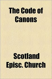 The Code of Canons - Scotland Episc Church