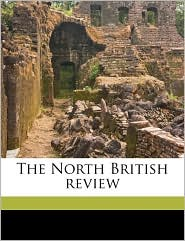 The North British Review - Anonymous